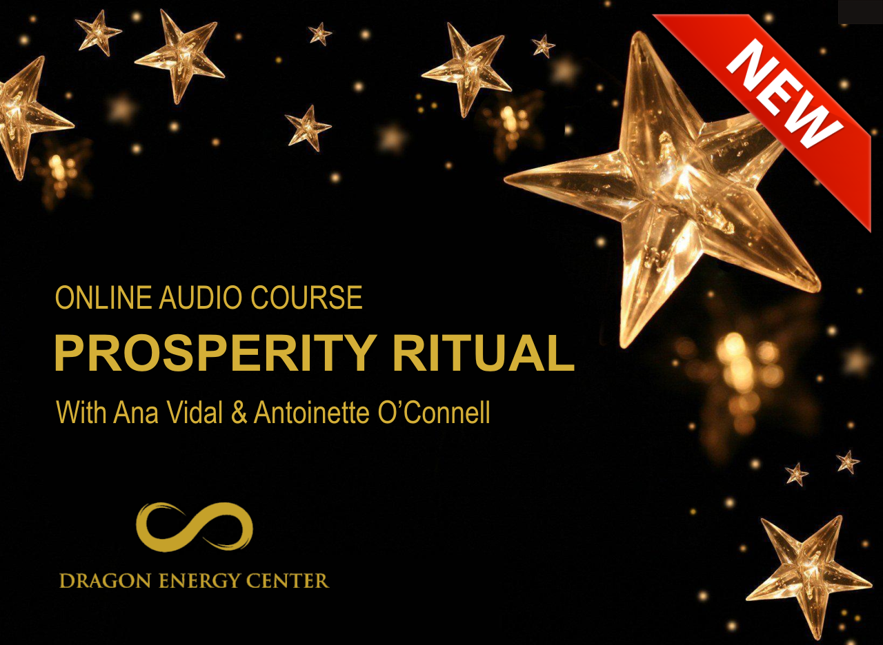 Prosperity Ritual at Dragon Energy Center - Online Course Program www.dragonenergycourse.com